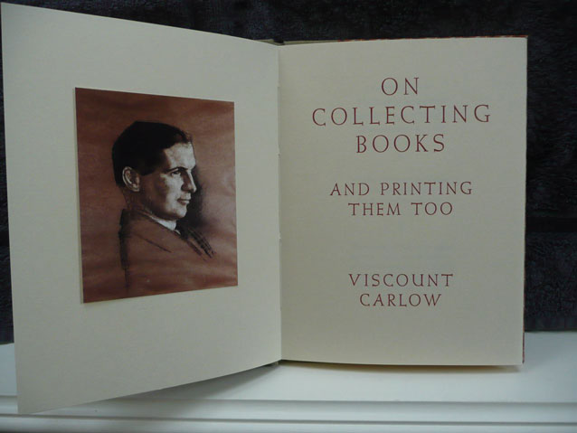 On Collecting Books and Printing them too